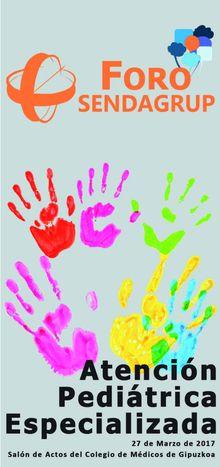 Atención Pediátrica Infantil, Foro Sendagrup de Formación y Divulgación Sanitaria, promovido por el Centro Médico Sendagrup de Donostia - San Sebastián