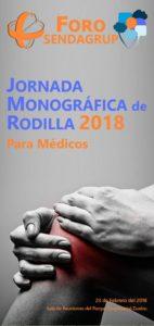 Jornada Monográfica sobre Lesiones y Patología de Rodilla 2018 del Foro Sendagrup